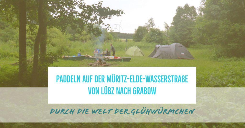 Paddeln in Mecklenburg-Vorpommern auf der Müritz-Elde-Wasserstraße von Lübz nach Grabow